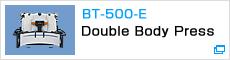 BT-500-E Double Body Press