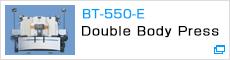 BT-550-E Double Body Press