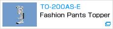 TO-200AS-E Fashion Pants Topper